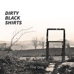 THE ONE VON DIRTY BLACK SHIRTS