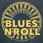 BLUES 'N' ROLL VON THE BLUESANOVAS