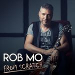 FROM SCRATCH VON ROB MO
