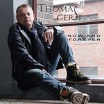 NOW AND FOREVER VON THOMAS GERST