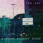 NEW DAY VON STEFAN SAFFER BAND