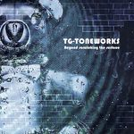 BEYOND SCRATCHING THE SURFACE VON TG-TONEWORKS