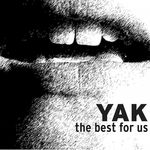THE BEST FOR US VON YAK