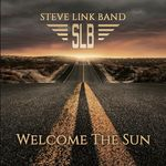 WELCOME THE SUN VON STEVE LINK BAND