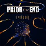 IRUKANDJI (SINGLE) VON PRIOR THE END