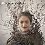 NATURE'S SONGS VON FRÉ
