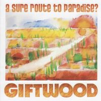 Giftwood: A Sure Route To Paradise?
